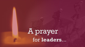 Thumbnail for entry Day 8: A prayer for leaders