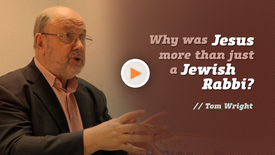 Thumbnail for entry Why was Jesus more than just a Jewish Rabbi? // Tom Wright