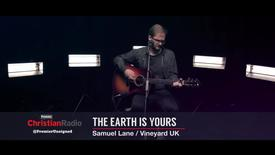 Thumbnail for entry The Earth Is Yours // Samuel Lane - Vineyard UK