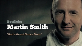 Thumbnail for entry Martin Smith talks 'God's great dance floor'