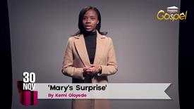 Thumbnail for entry Advent Calendar // Nov 30 // Kemi Oloyede 'Mary's Surprise'