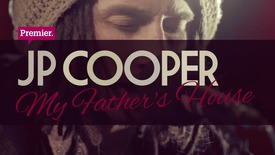 Thumbnail for entry JP Cooper // My Father's House