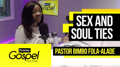 Sexual chemistry and why women get attached // Pastor Bimbo Fola-Alade on Gospel Drive