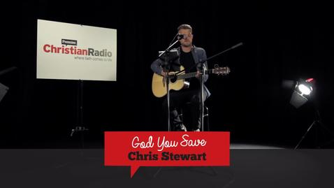Chris Stewart // God You Save