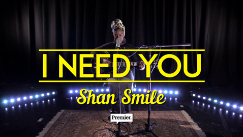 I Need You by Shan Smile // Unsigned