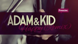 Adam & Kid // HAPPY (Gospel Remix)