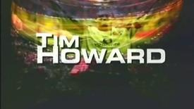 Thumbnail for entry The Tim Howard Story