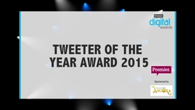 Thumbnail for entry Tweeter of the Year Award // Premier Digital Awards 2015
