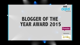 Thumbnail for entry Blogger of the Year Award // Premier Digital Awards 2015