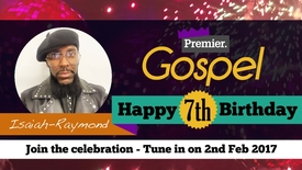 Isaiah-Raymond // Happy Birthday Premier Gospel