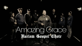 Thumbnail for entry Amazing Grace - Harlem Gospel Choir