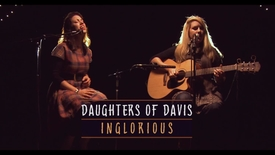 Thumbnail for entry Daughters of Davis - Inglorious