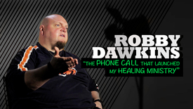 Thumbnail for entry Robby Dawkins // The phone call that kick-started a healing ministry