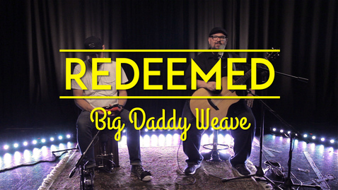 Big Daddy Weave introduce and perform 'Redeemed' (Acoustic) // Premier