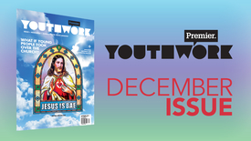 Thumbnail for entry THIS MONTH in Premier Youthwork magazine // Dec 2016