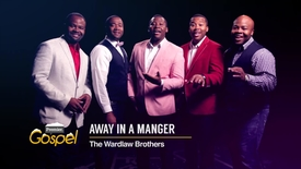 Thumbnail for entry Away In A Manger // The Wardlaw Brothers