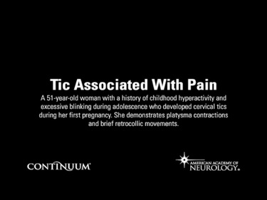 Tic Associated With Pain