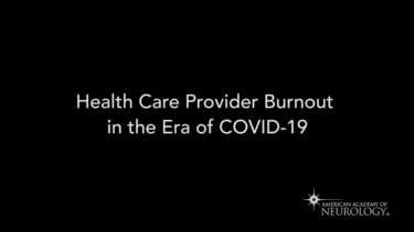 Health Care Provider Burnout in the Era of COVID-19