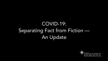 COVID-19: Separating Fact from Fiction – An Update