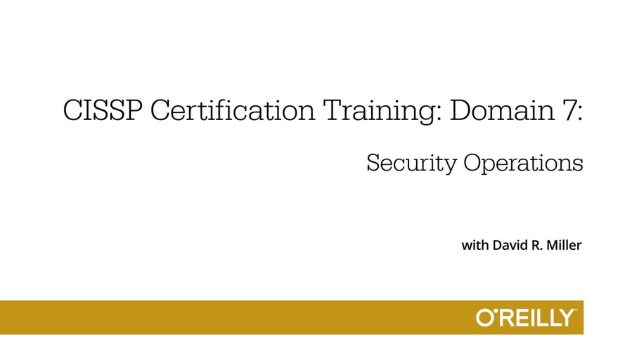 Cissp Certification Training Domain 7 Oreilly Media