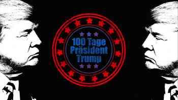 100 Tage Trump: Was er erreichte und was nicht