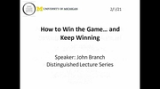How to Win the Game… and Keep Winning