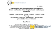 Panel Discussion:  The Demolition and Redevelopment of Detroit\'s Black Bottom and Paradise Valley Neighborhoods and Its Impact on the City