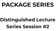 Distinguished Lecture Series Session 2 (2/11/20-6/9/20)