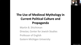 The Use of Medieval Mythology in Current Political Culture and Propaganda