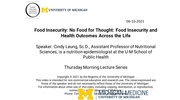 Food Insecurity: No Food for Thought: Food Insecurity and Health Outcomes Across the Life Course