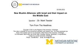 Torn from the Headlines -- New Muslim Alliances with Israel and Their Impact on the Middle East