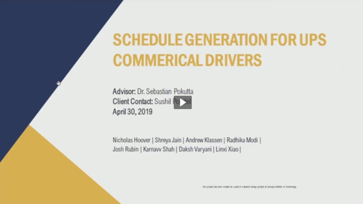 Start Video Playback Finalist - Schedule Generation for UPS Commercial Drivers