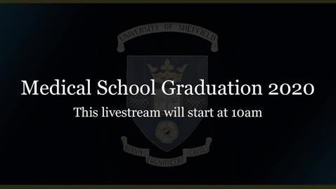 Thumbnail for entry University of Sheffield Medical School Virtual Graduation Ceremony