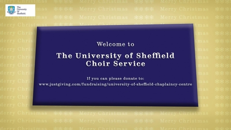 Thumbnail for entry The University of Sheffield Carol Service 2020
