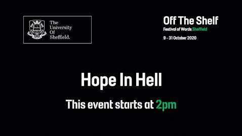 Thumbnail for entry Hope in Hell | Live In Conversation | Off the Shelf