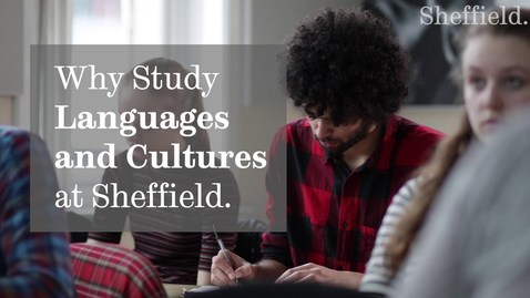 Thumbnail for entry Why Study Languages and Cultures at Sheffield