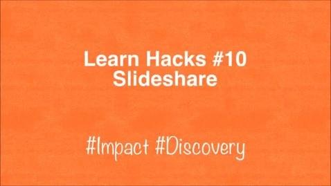 Thumbnail for entry ScHARR Learn Hacks #10 Slideshare