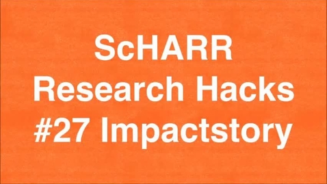 Thumbnail for entry ScHARR Research Hacks #27 Impactstory