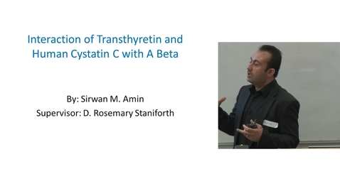 Thumbnail for entry A beta Interaction with Transthyretin and Human cystatin C