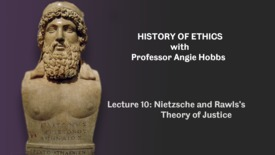 Thumbnail for entry Lecture 10 - Nietzsche and Rawls's Theory of Justice
