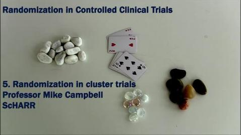 Thumbnail for entry Randomization in Cluster Trials