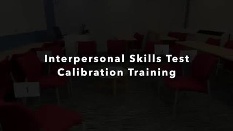 Thumbnail for entry Interpersonal Skills Test 2020 - Calibration Test
