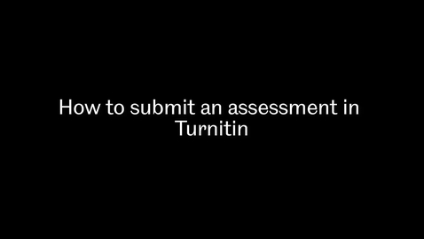 Thumbnail for entry How to submit assessments and access your grades and feedback
