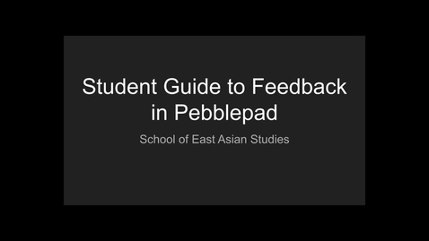 Thumbnail for entry Student Guide to Feedback in Pebblepad