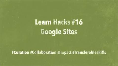 Thumbnail for entry ScHARR Learn Hacks #16 Google Sites