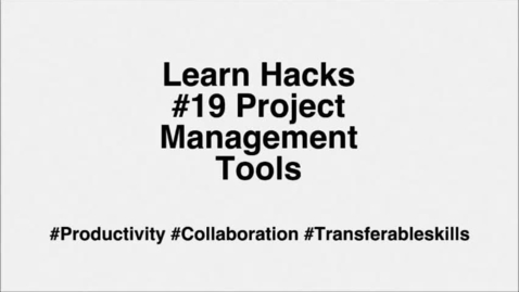Thumbnail for entry ScHARR Learn Hacks #19 Project Management Tools