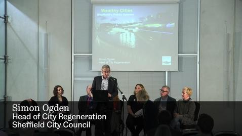 Thumbnail for entry Wealthy City - Simon Ogden, Sheffield City Council