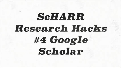 Thumbnail for entry ScHARR Research Hacks #42 Google Scholar