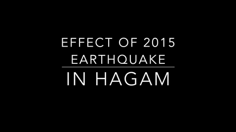 Thumbnail for entry Hagam Group 1: The effects of the 2015 earthquake on Hagam.