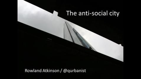 Thumbnail for entry The Antisocial City